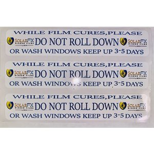 SOLARFX DO NOT ROLL DOWN STICKER 225 / ROLL